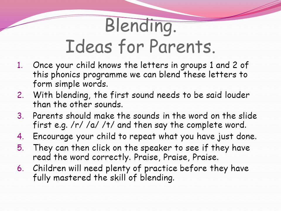 Blending.Ideas for Parents. 1.