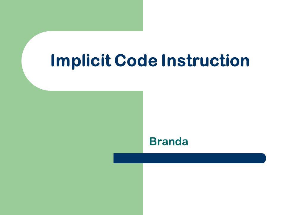 Implicit Code Instruction Branda