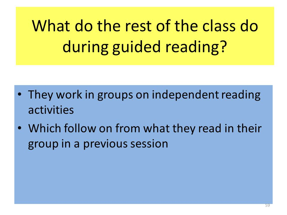 What do the rest of the class do during guided reading.