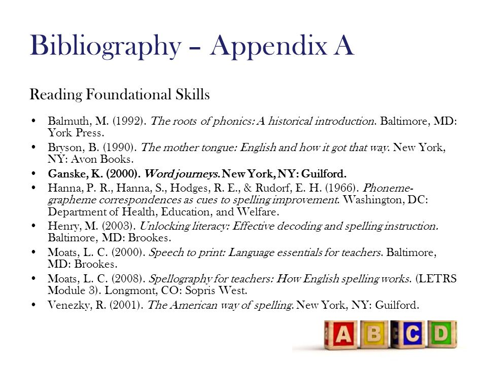 Bibliography – Appendix A Reading Foundational Skills Balmuth, M.