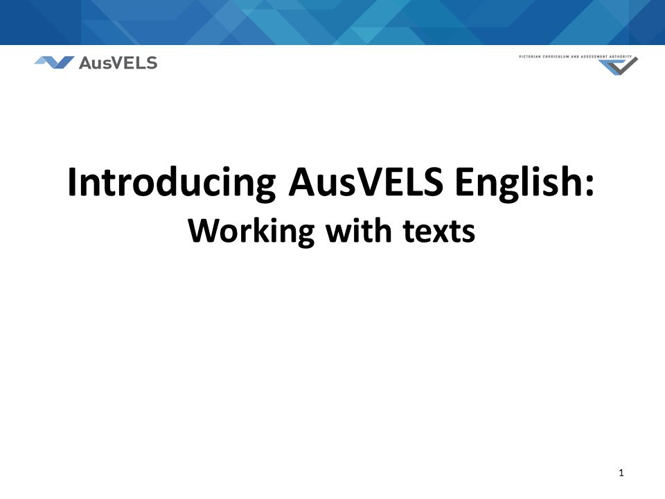 1 Introducing AusVELS English: Working with texts