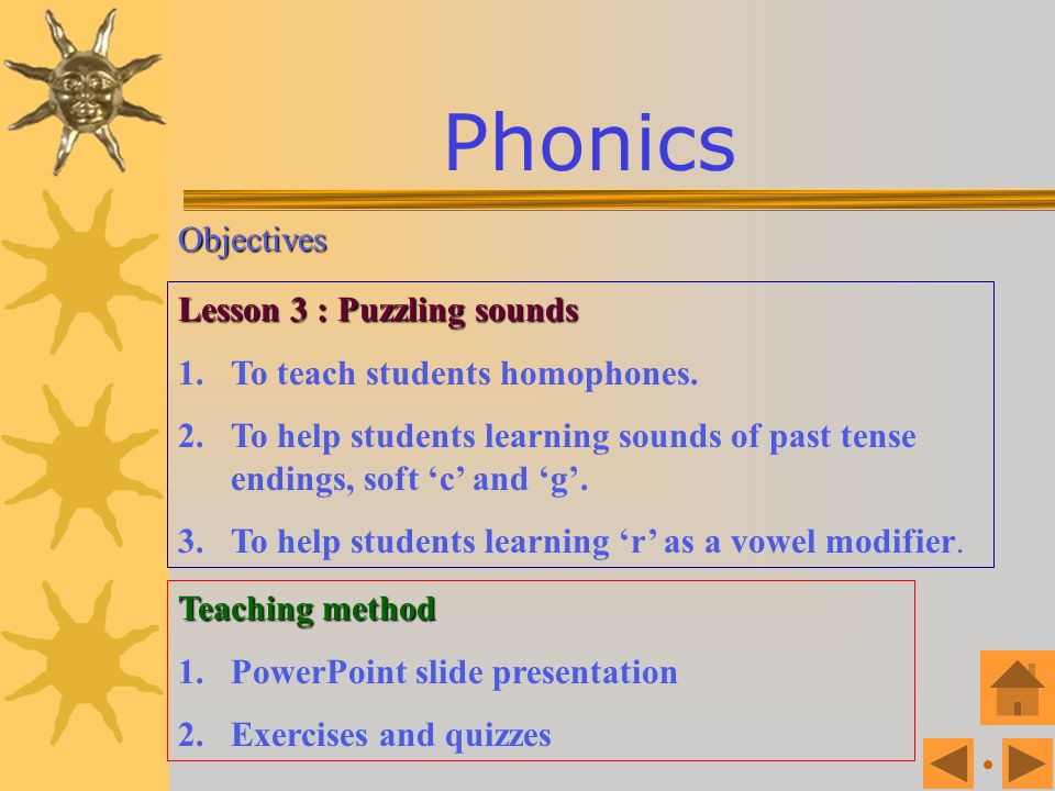 Objectives Lesson 2 : Consonant clusters 1.To teach students the consonant clusters. 2.To help students learning double consonants, blends, digraphs.