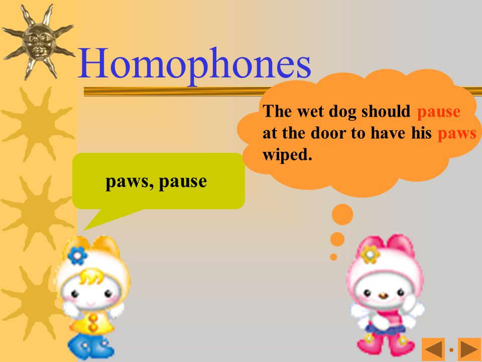 bear, bare A bear might attack you when you walk through the forest with bare feet. Homophones