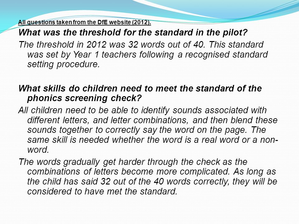 All questions taken from the DfE website (2012).