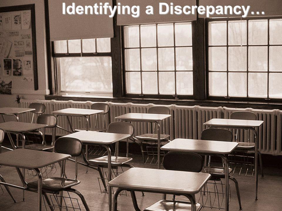Identifying a Discrepancy…