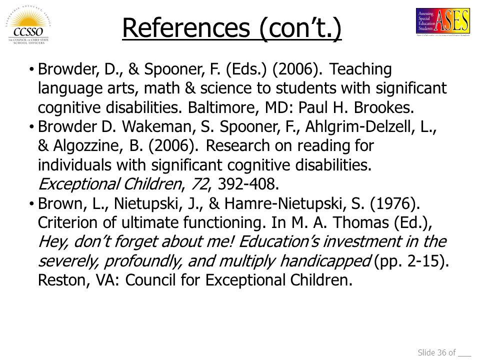 Slide 36 of ___ Browder, D., & Spooner, F. (Eds.) (2006).