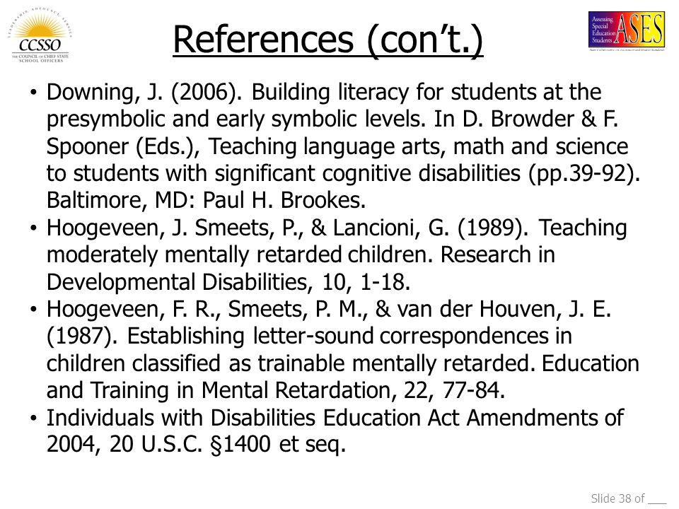 Slide 38 of ___ Downing, J. (2006).