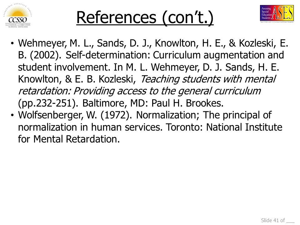 Slide 41 of ___ Wehmeyer, M. L., Sands, D. J., Knowlton, H.
