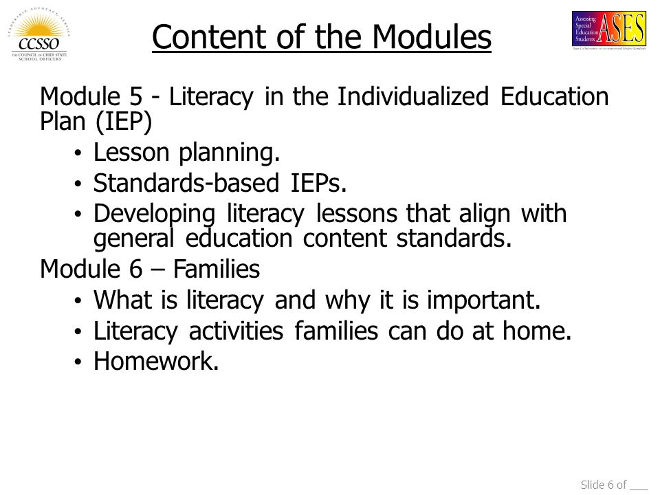 Slide 6 of ___ Module 5 - Literacy in the Individualized Education Plan (IEP) Lesson planning.