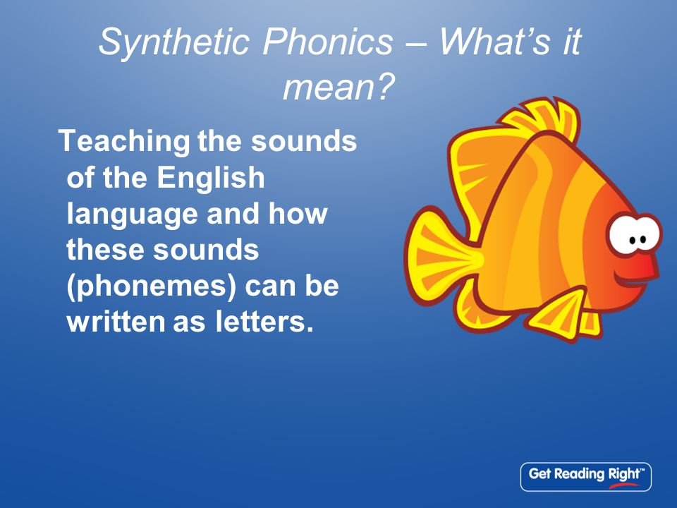 Synthetic Phonics – What's it mean.