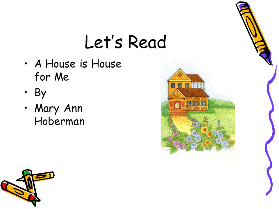 Let's Read A House is House for Me By Mary Ann Hoberman