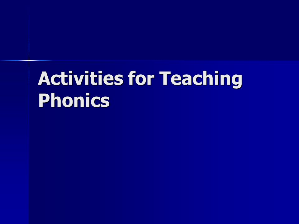Activities for Teaching Phonics