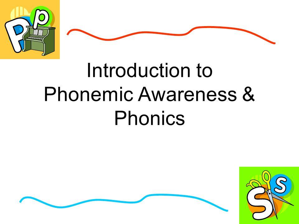 Introduction to Phonemic Awareness & Phonics