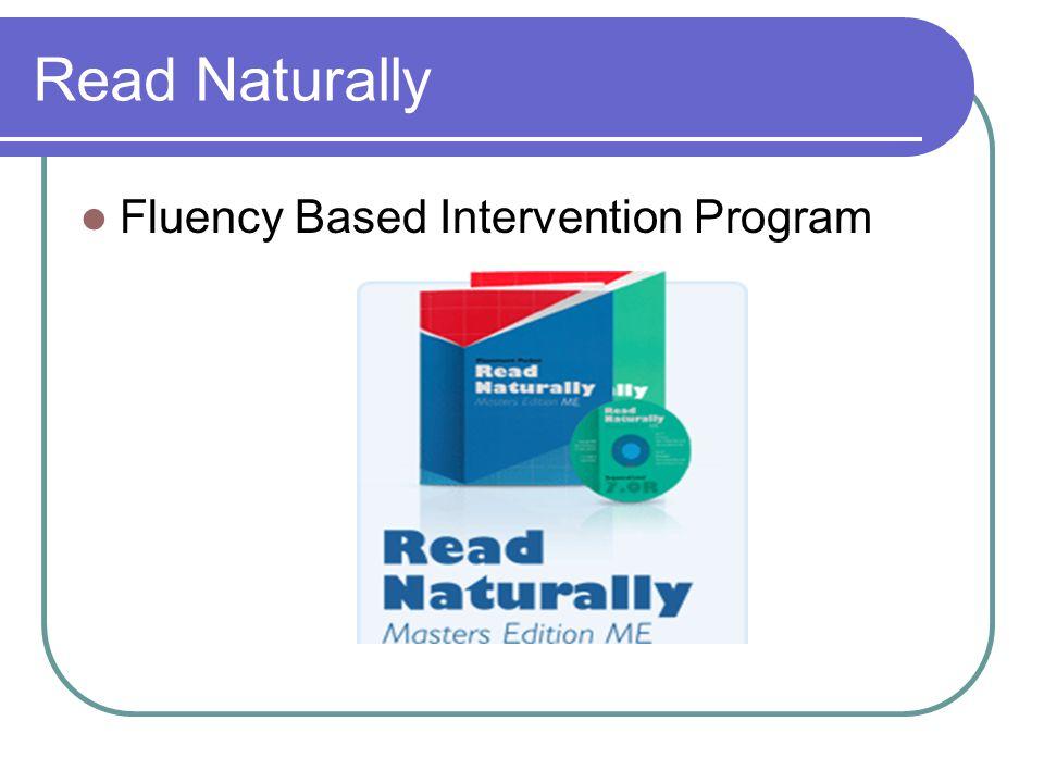 Read Naturally Fluency Based Intervention Program