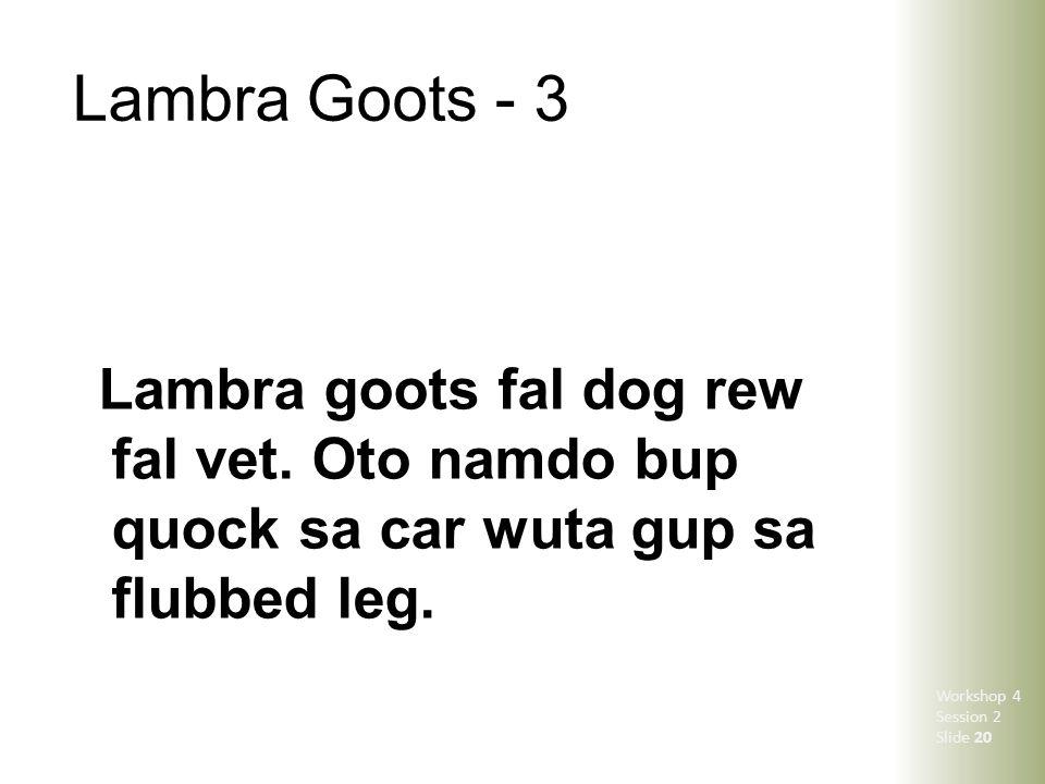 Lambra Goots - 3 Lambra goots fal dog rew fal vet.