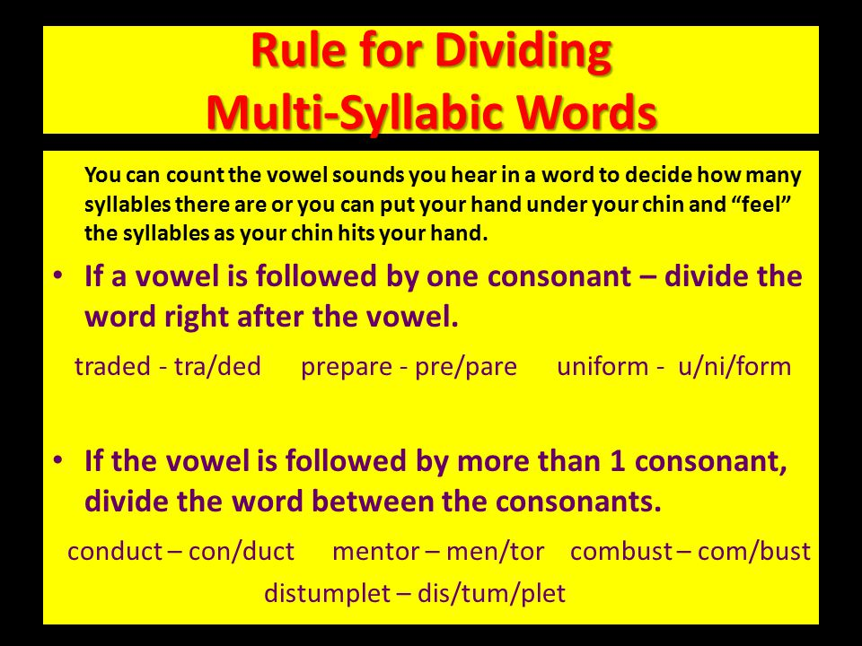 """CONSONANT """"le"""" When a word ends in """"le"""" – count backward """"1, 2, 3"""" and divide. rifle tumble fable giggle stifle bundle"""