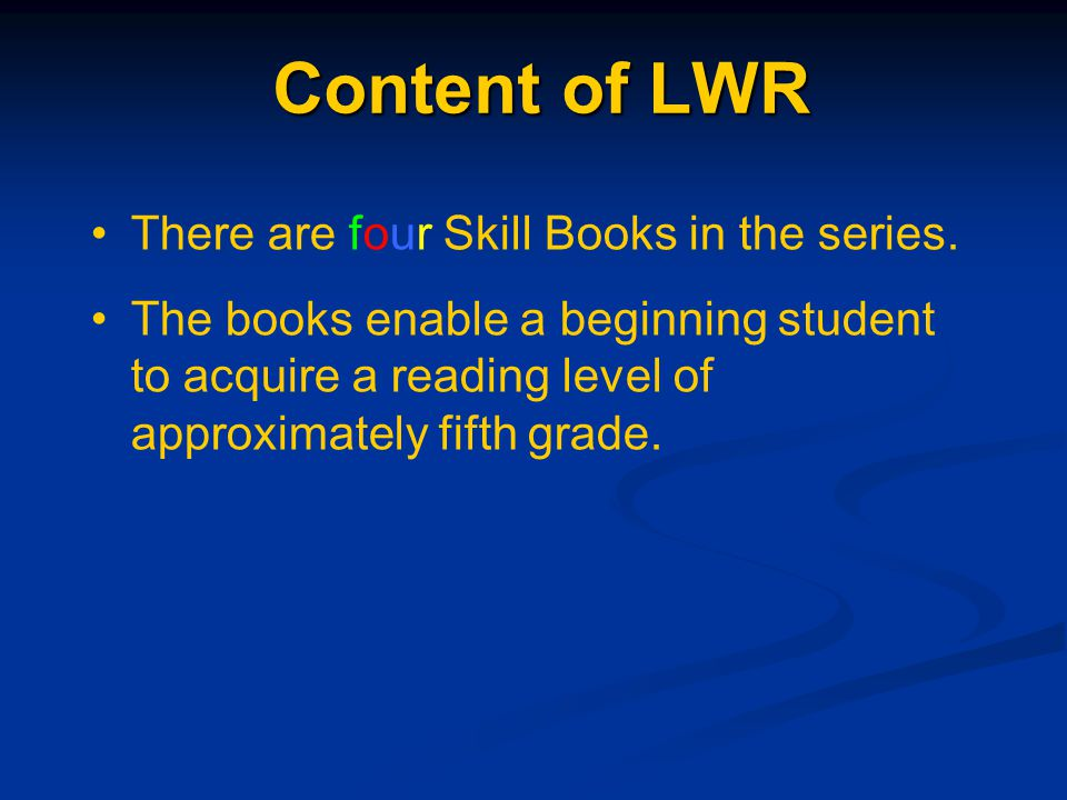 The Laubach Way to Reading There are many ways to teach reading and writing.