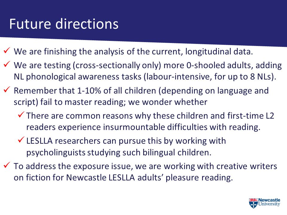 Future directions We are finishing the analysis of the current, longitudinal data.