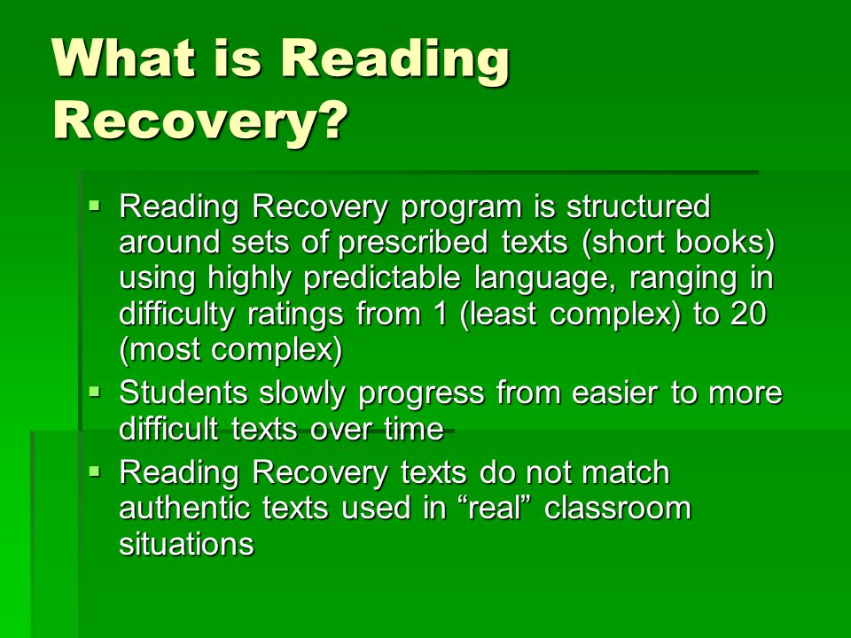 What is Reading Recovery.