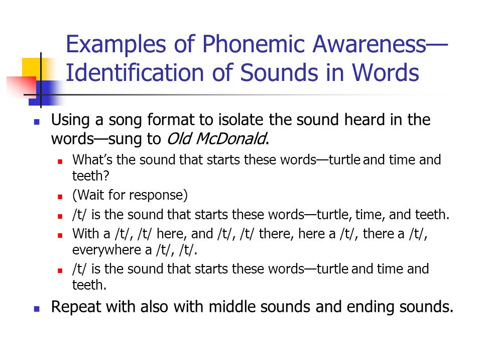 Examples of Phonemic Awareness— Identification of Sounds in Words Using a song format to isolate the sound heard in the words—sung to Old McDonald.