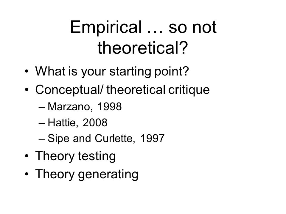 Empirical … so not theoretical. What is your starting point.