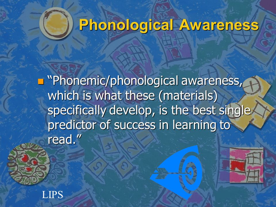 Tier III Using supplemental materials to strengthen phonological awareness and phoneme segmentation/sequencing skills