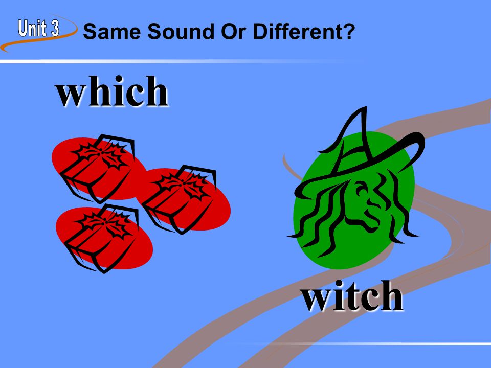 Same Sound Or Different? which witch