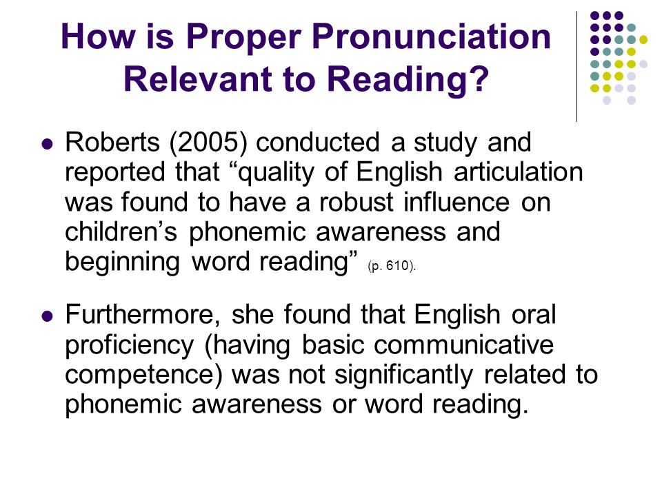 How is Proper Pronunciation Relevant to Reading.