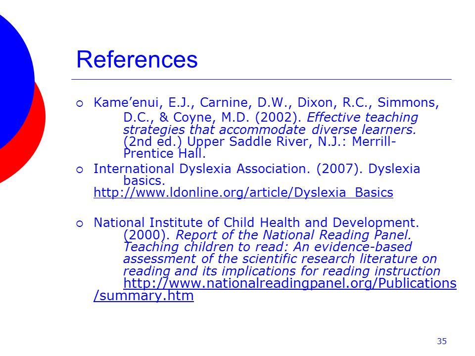 References  Kame'enui, E.J., Carnine, D.W., Dixon, R.C., Simmons, D.C., & Coyne, M.D.