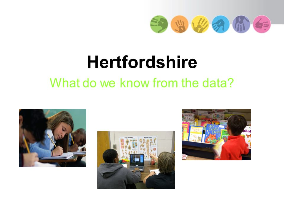 Hertfordshire What do we know from the data?