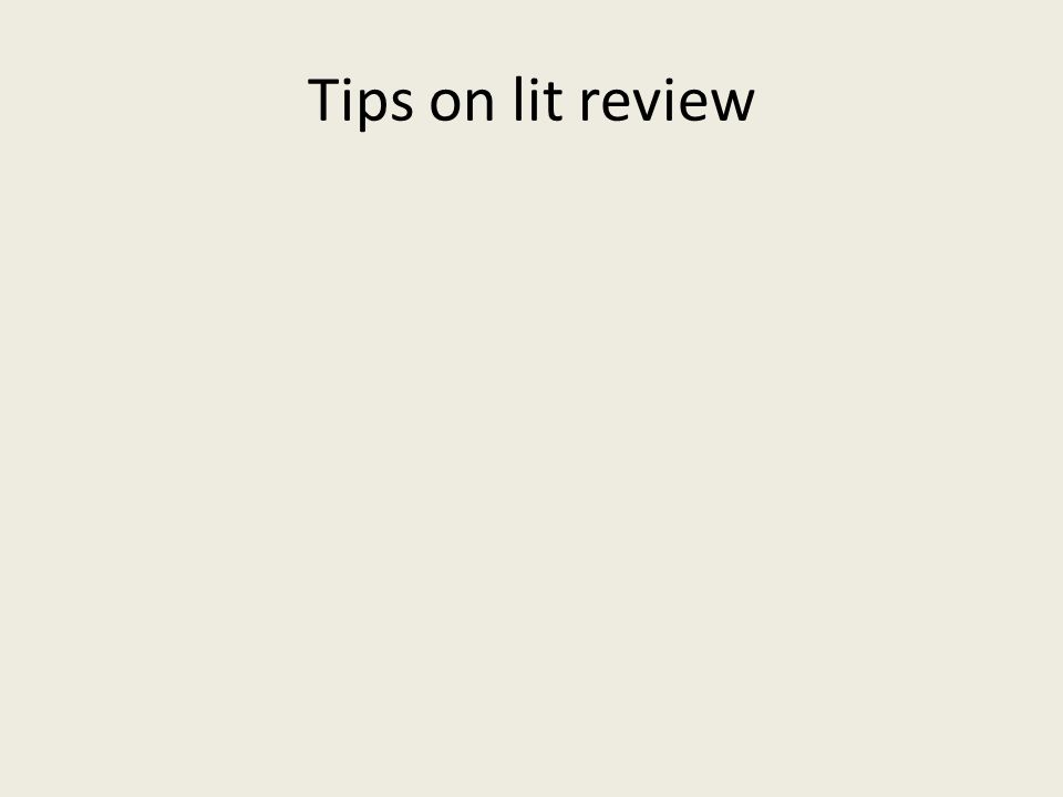 Tips on lit review