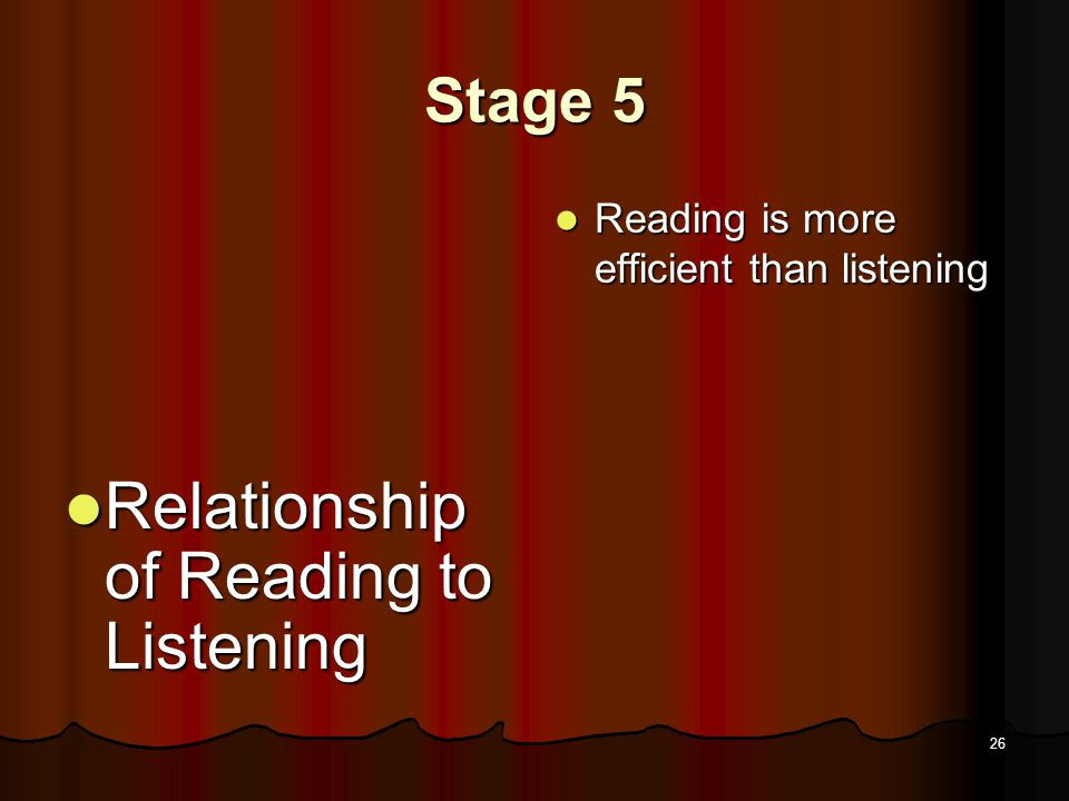 25 Stage 5 How Acquired How Acquired Wide reading of ever more difficult materials Wide reading of ever more difficult materials Writing papers, tests, essays that call for integration of varied knowledge and points of view Writing papers, tests, essays that call for integration of varied knowledge and points of view
