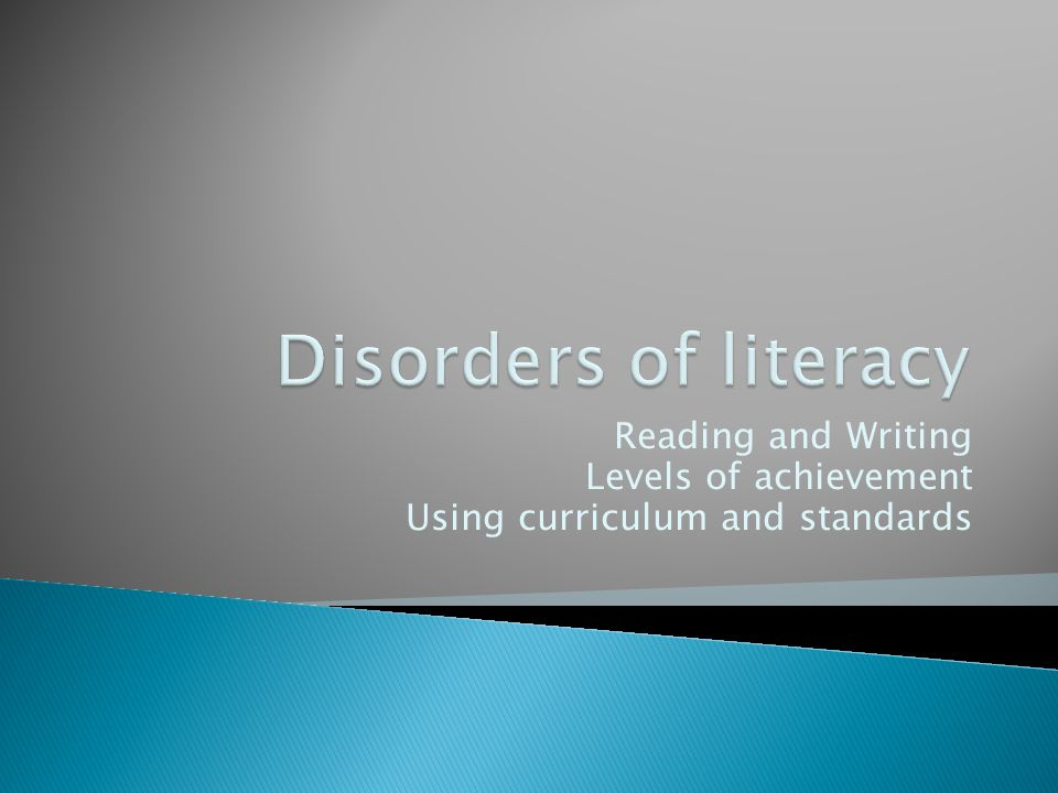 Reading and Writing Levels of achievement Using curriculum and standards