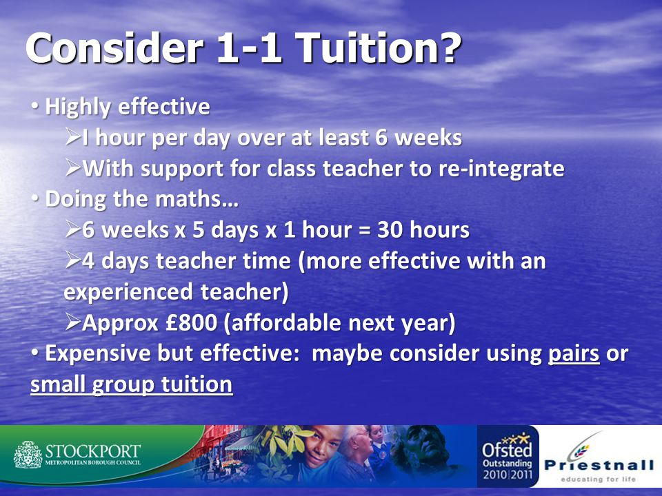 Consider 1-1 Tuition.