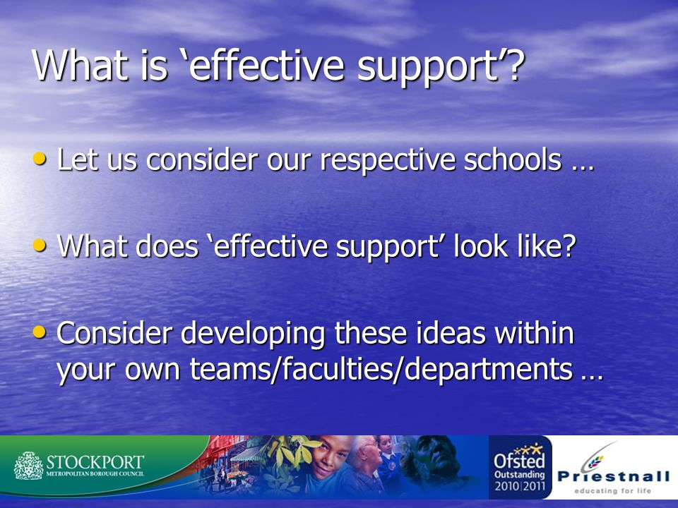 What is 'effective support'.