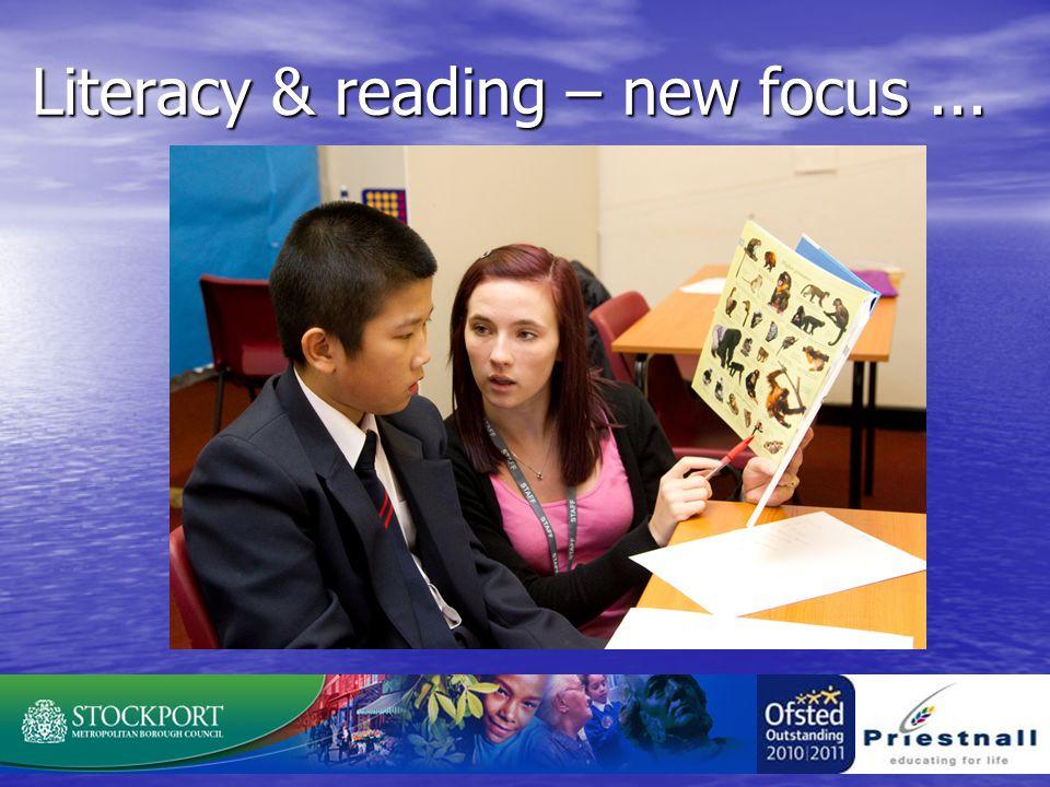 Literacy & reading – new focus...