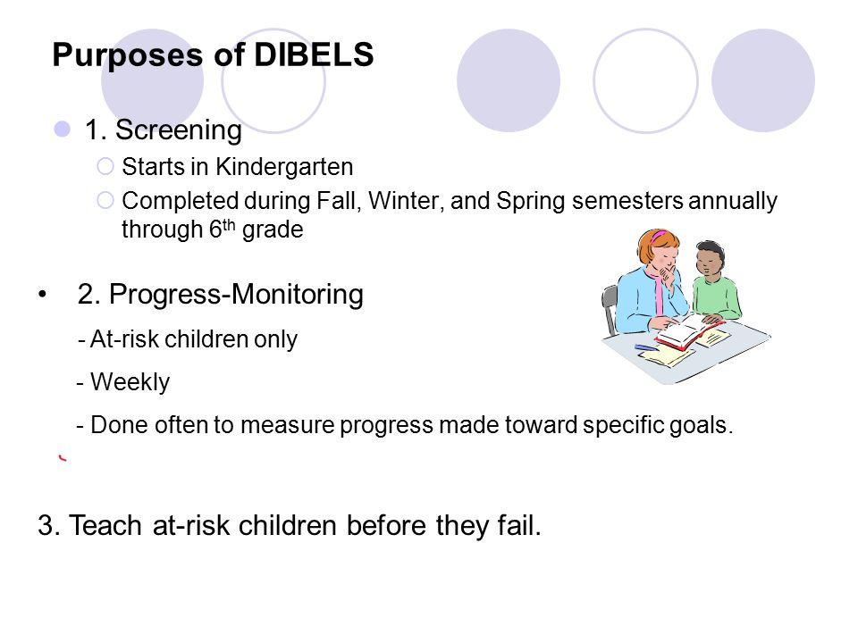 Purposes of DIBELS 1.