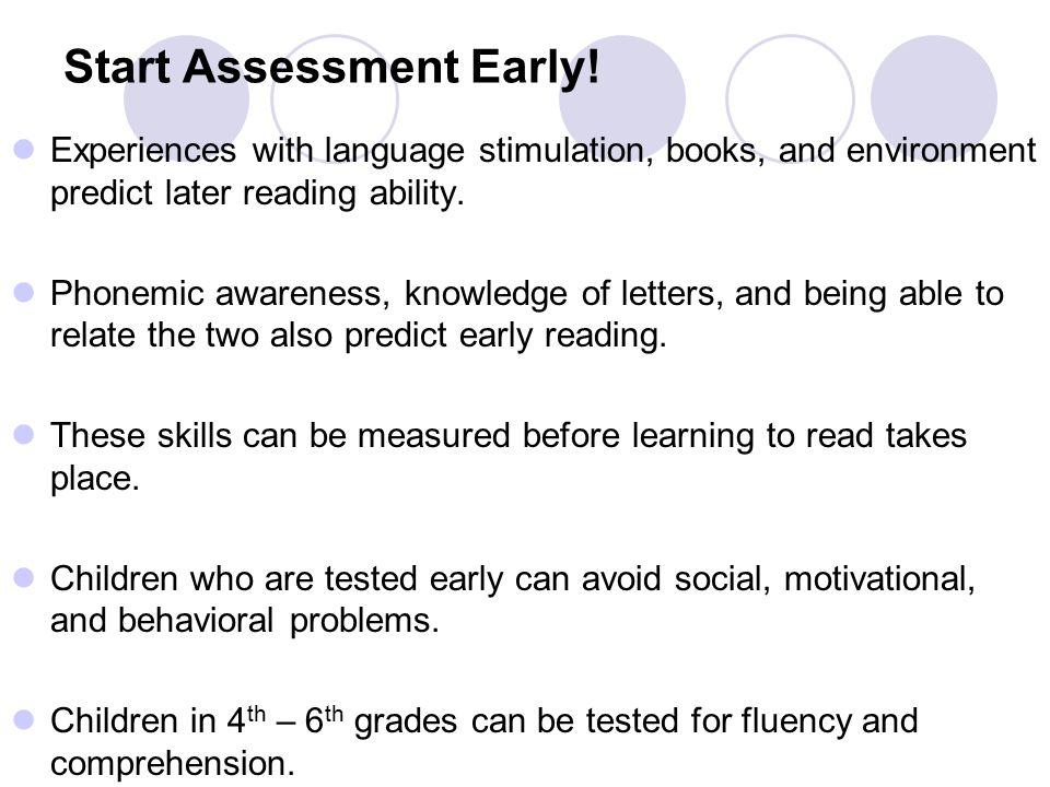 Start Assessment Early.