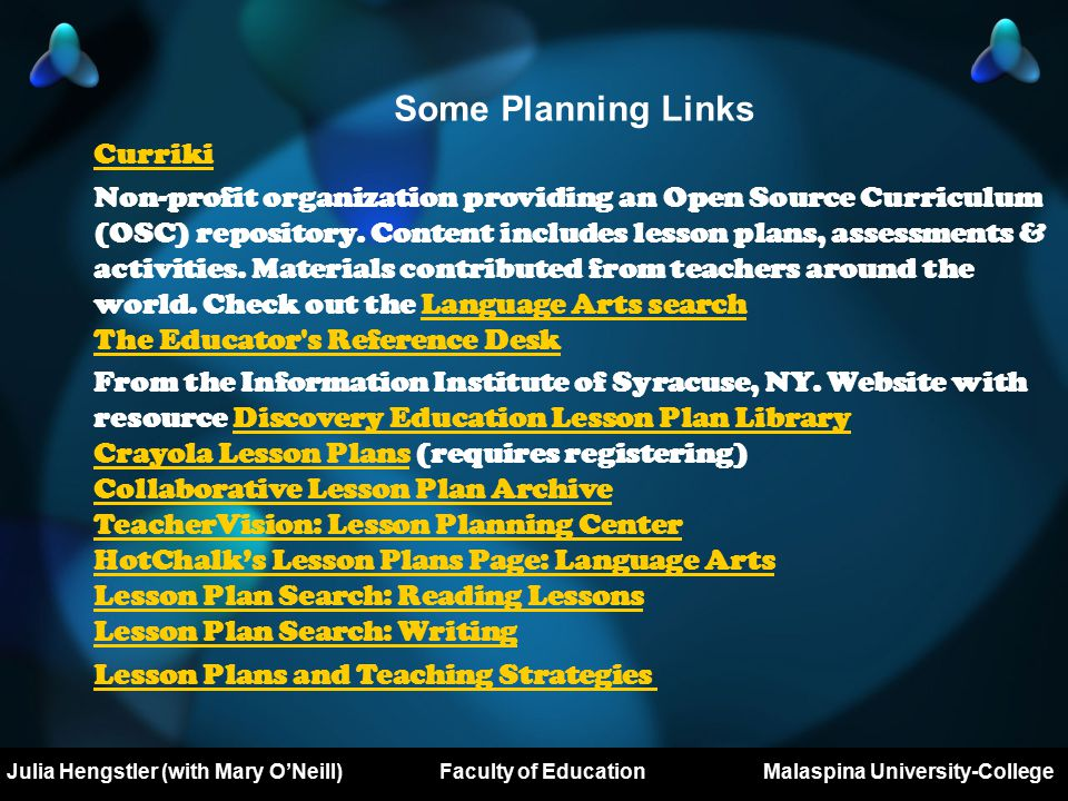 Mary O'Neill Major Project Prospectus DL503 Royal Roads University Some Planning Links Curriki Non-profit organization providing an Open Source Curriculum (OSC) repository.