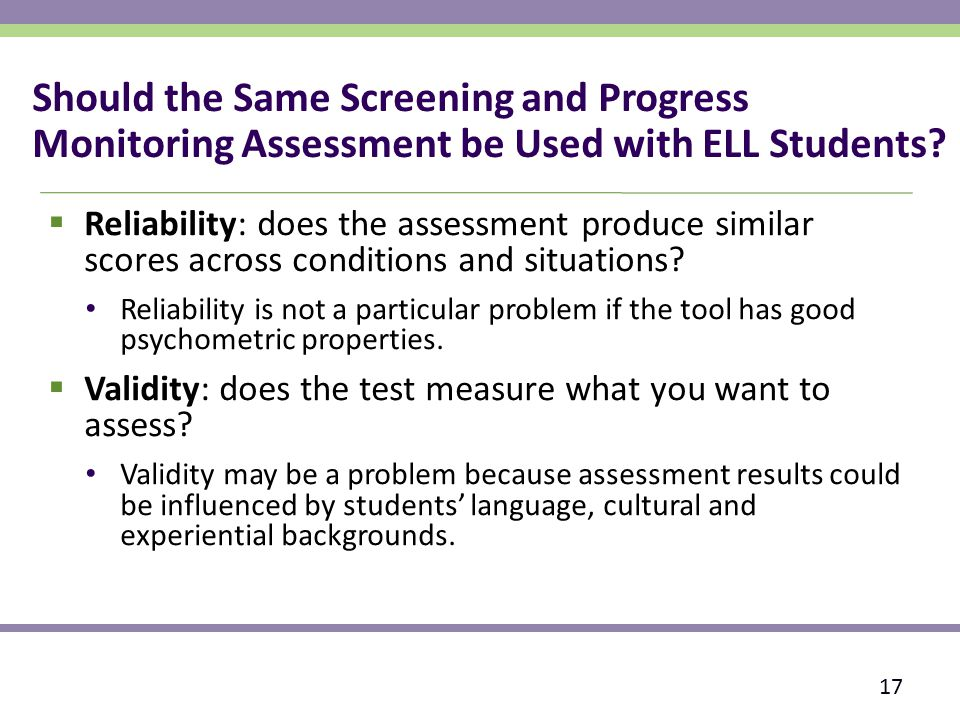 Should the Same Screening and Progress Monitoring Assessment be Used with ELL Students.
