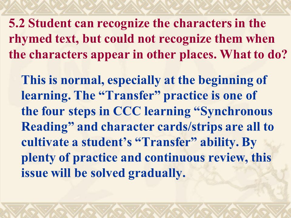 5.1 Why does CCC use difficult characters? Regarding to character recognition difficulties, there are no differences among the characters. But there a