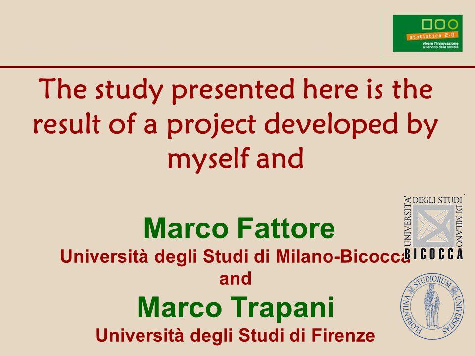 The study presented here is the result of a project developed by myself and Marco Fattore Università degli Studi di Milano-Bicocca and Marco Trapani Università degli Studi di Firenze