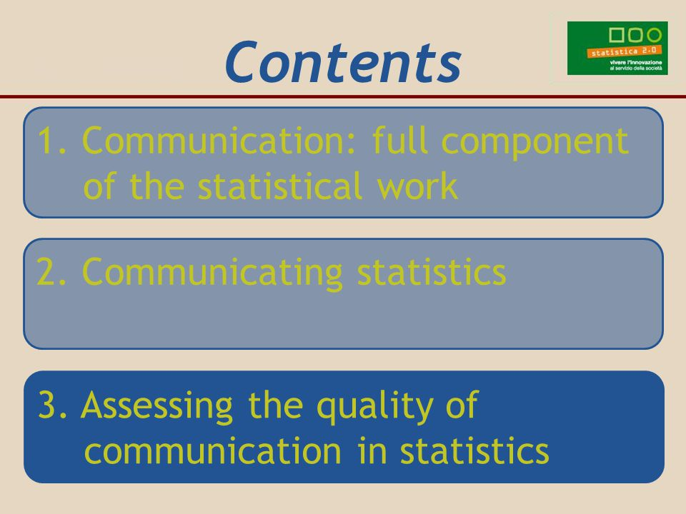 1. Communication: full component of the statistical work Contents 2.