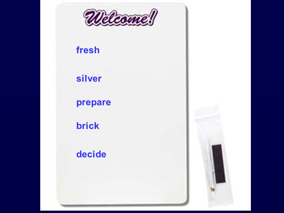 fresh silver prepare brick decide