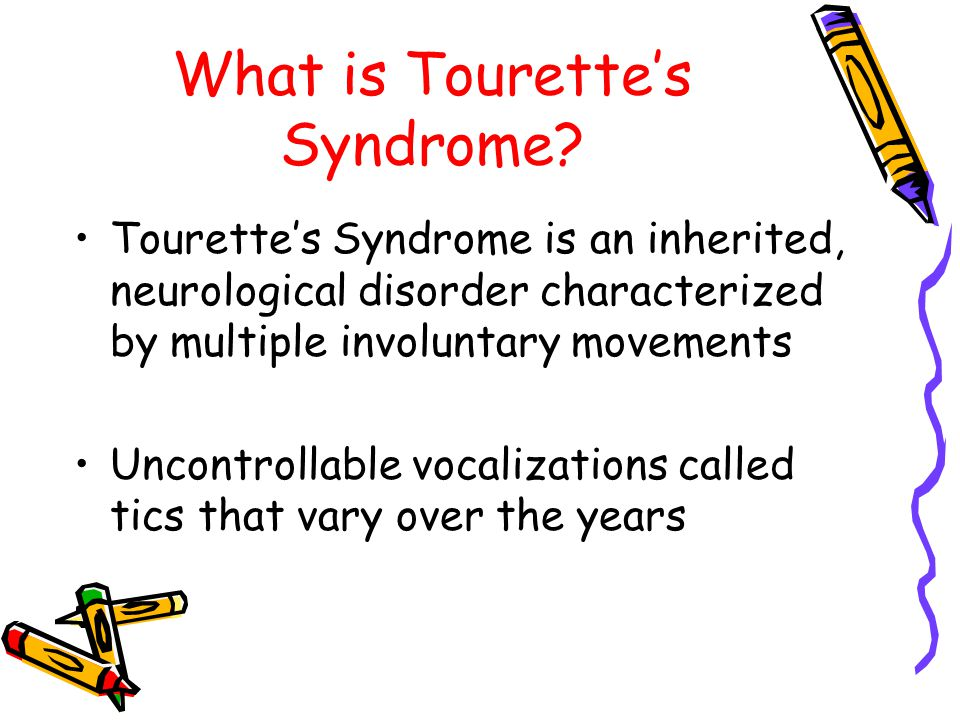 What is Tourette's Syndrome.
