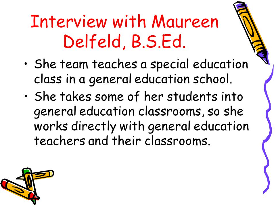 Interview with Maureen Delfeld, B.S.Ed.