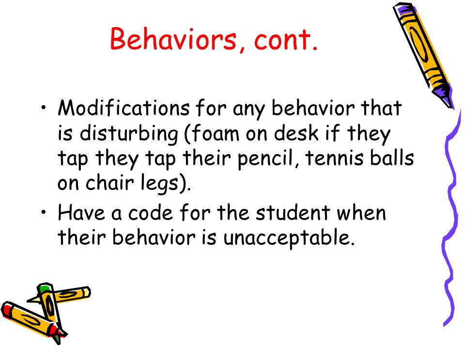 Behaviors, cont.