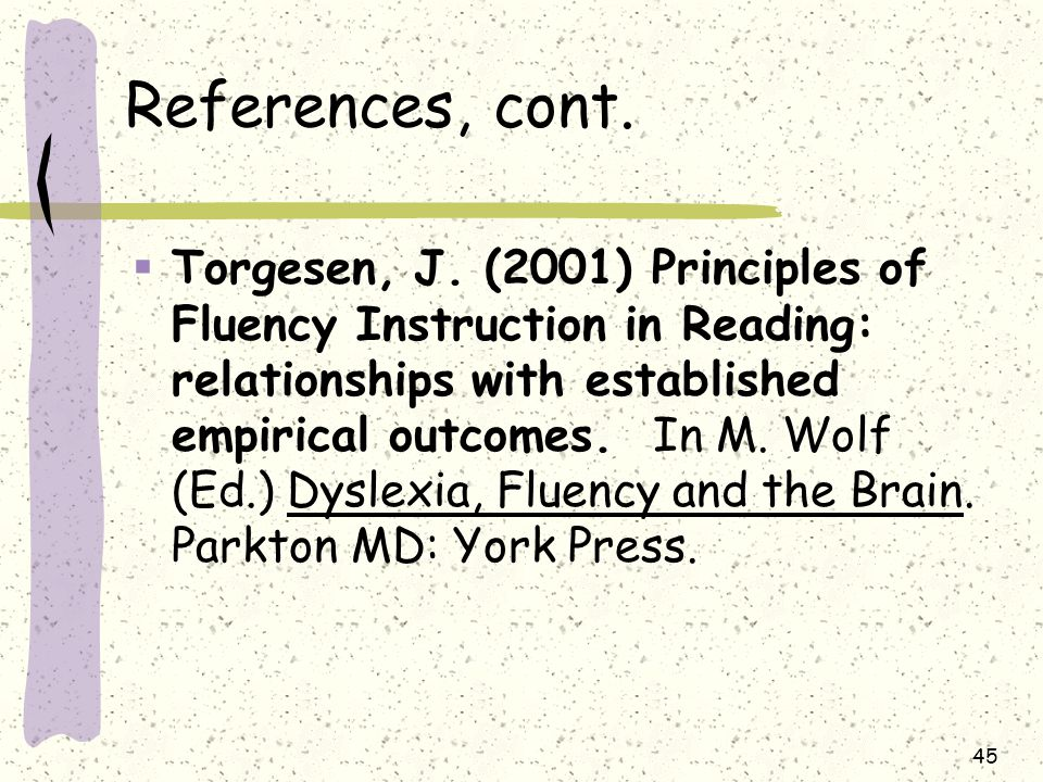 References, cont. Torgesen, J.