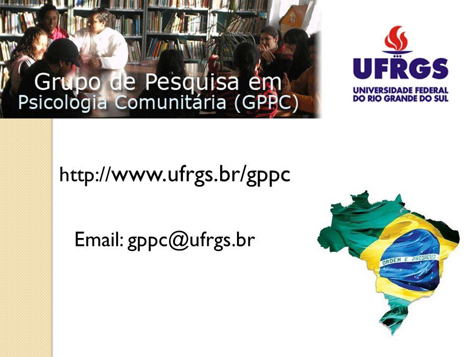 http:// www.ufrgs.br/gppc Email: gppc@ufrgs.br