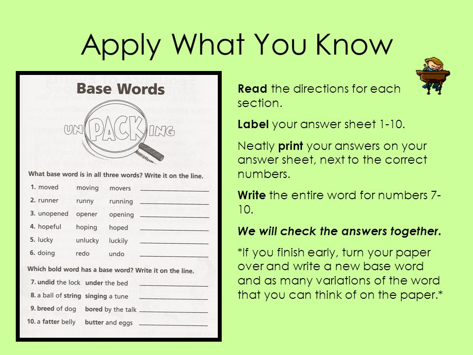 Apply What You Know Read the directions for each section. Label your answer sheet 1-10. Neatly print your answers on your answer sheet, next to the co